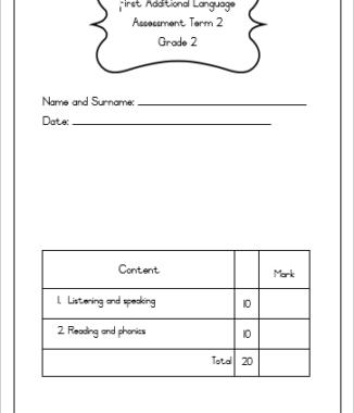 Graad 2 assesserings KWARTAAL 2: Afrikaans Huistaal + English FAL