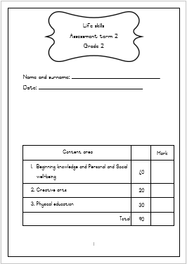 Grade 2 assessments: Life skills and Mathematics TERM 2 (2019)